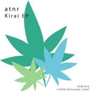 atnr - Kirai EP